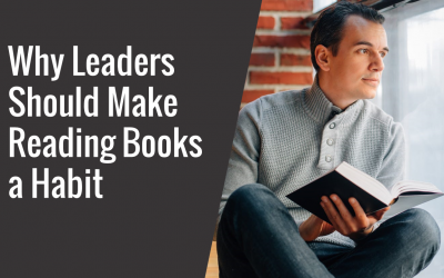 Why Leaders Should Make Reading Books a Habit