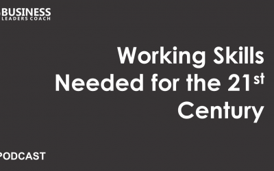 Working Skills Needed for the 21st Century